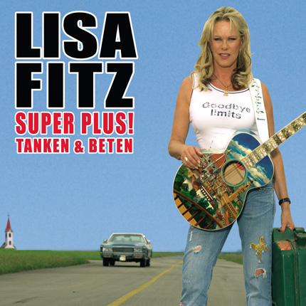 "Lisa Fitz: ""Super Plus""! TANKEN UND BETEN"