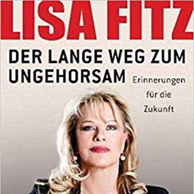 Lisa Fitz - Der lange Weg zum ungehorsam